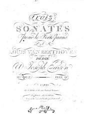 Trois sonates pour le forté piano: oeuvre 2