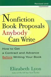 Nonfiction Book Proposals Anybody can Write  Revised and Updated  PDF