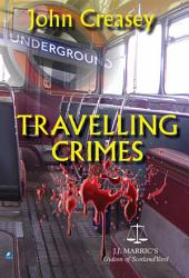 Travelling Crimes: (Writing as JJ Marric)