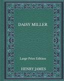 Daisy Miller   Large Print Edition PDF