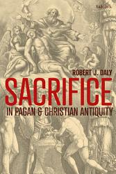 Sacrifice In Pagan And Christian Antiquity Book PDF