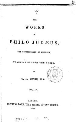 The works of Philo Judaeus  tr  by C D  Yonge PDF