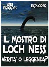 Il Mostro di Loch Ness: Verità o leggenda?