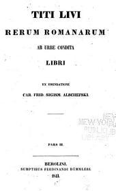 Titi Livi Rerum Romanarum ab urbe condita libri: Volumes 3-4