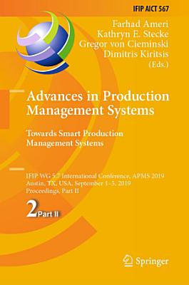 Advances in Production Management Systems  Towards Smart Production Management Systems