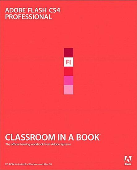Adobe Flash CS4 Professional Classroom in a Book PDF