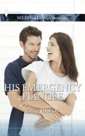 His Emergency Fiancée
