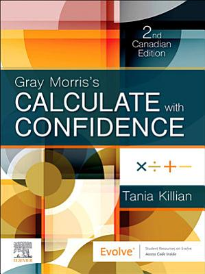 Gray Morris s Calculate with Confidence  Canadian Edition   E Book PDF