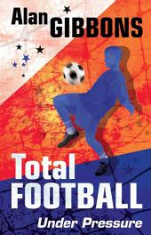 Total Football: 02 Under Pressure: Book 2