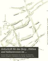 Zeitschrift f  r das Berg   H  tten  und Salinenwesen im preussischen Staate PDF