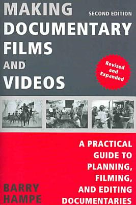 Making Documentary Films and Videos