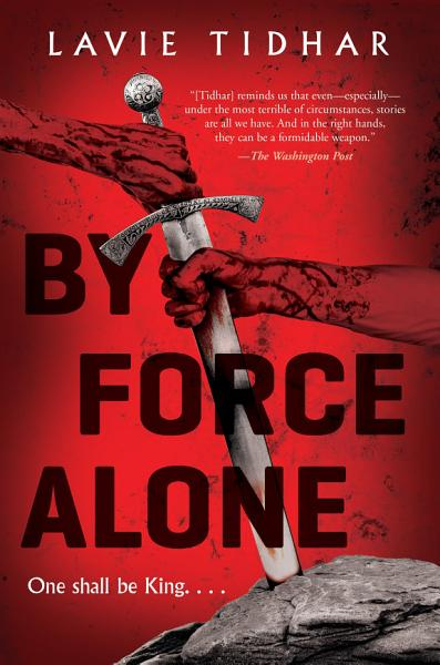 Download By Force Alone Book