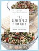The Gefiltefest Cookbook