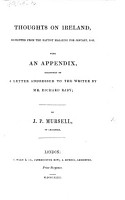 Thoughts on Ireland  Reprinted from the Baptist Magazine for Jan  1843  With an appendix occasioned by a letter addressed to the writer by R  Raby PDF