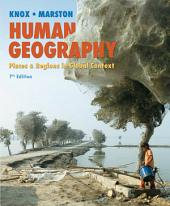 Human Geography: Places and Regions in Global Context, Edition 7