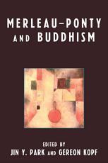 Merleau Ponty and Buddhism PDF