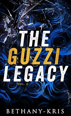 The Guzzi Legacy  Vol 2 PDF