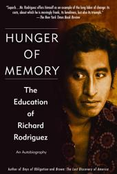 Hunger of Memory:The Education of Richard Rodriguez
