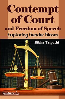 Contempt of Court and Freedom of Speech