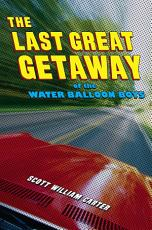The Last Great Getaway of the Water Balloon Boys PDF