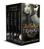 The Everlast Trilogy: Boxed Set