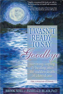 Download I Wasn t Ready to Say Goodbye Book