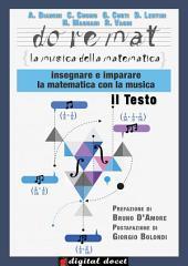 Doremat, la Musica della Matematica - Il Testo: Insegnare e imparare la Matematica con la Musica