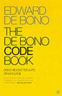 The De Bono Code Book Book PDF