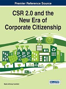 CSR 2 0 and the New Era of Corporate Citizenship PDF