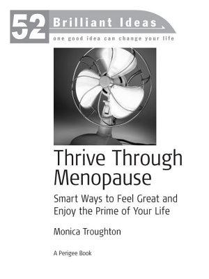 Thrive Through Menopause  52 Brilliant Ideas