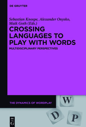 Crossing Languages to Play with Words PDF