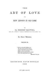 The Art of Love; Or, New Lessons in Old Lore