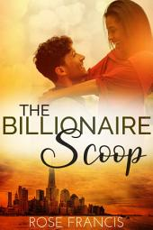 The Billionaire Scoop (BWWM Romance)