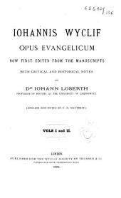 Johannis Wyclif Opus evangelicum