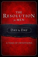 The Resolution For Men Day By Day Book PDF