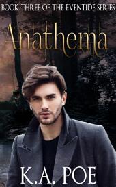 Anathema (Eventide, Book 3)