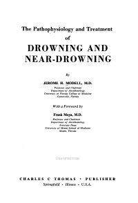 The Pathophysiology and Treatment of Drowning and Near drowning