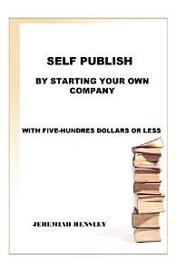 Self Publish by Starting Your Own Company PDF