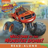 Welcome to the Monster Dome (Blaze and the Monster Machines)