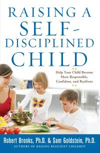 Raising a Self Disciplined Child  Help Your Child Become More Responsible  Confident  and Resilient