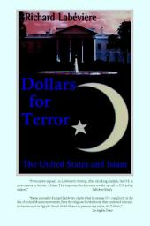 Dollars for Terror: The United States and Islam