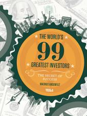 The World ́s 99 Greatest Investors: The Secret of Success