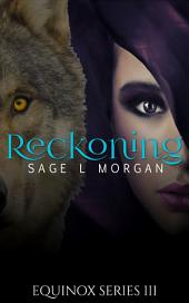 Equinox 3: Reckoning (exhibitionism, watching, mf, werewolf erotica)