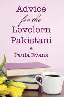 Advice for the Lovelorn Pakistani