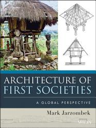 Architecture Of First Societies Book PDF