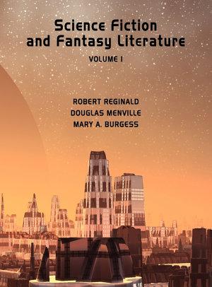 Science Fiction and Fantasy Literature  Vol 1