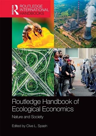 Routledge Handbook of Ecological Economics PDF