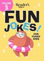 Reader s Digest Fun Jokes for Funny Kids vol 3 PDF
