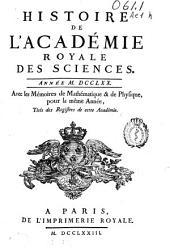 Histoire de l'Académie Royale des Sciences: année MDCCLXX avec les mémoires de mathématique & de physique, pour la même année, tirés des registres de cette Academie