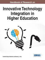 Handbook of Research on Innovative Technology Integration in Higher Education PDF